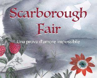 Scarborough Fair: in un libro i racconti degli studenti di S. Fedele